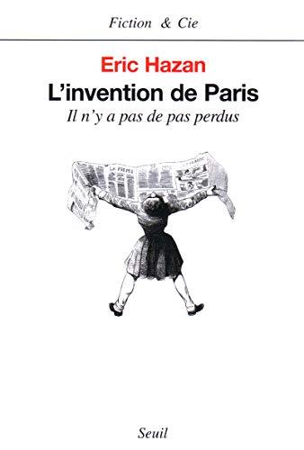 9782020540933: L'Invention de Paris : Il n'y a pas de pas perdus