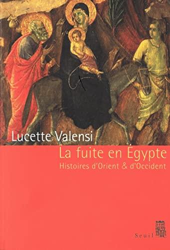 Fuite en Egypte: Valensi, Lucette