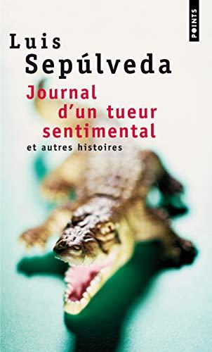 9782020541756: Journal D'Un Tueur Sentimental Et Autres Histoires (English and French Edition)
