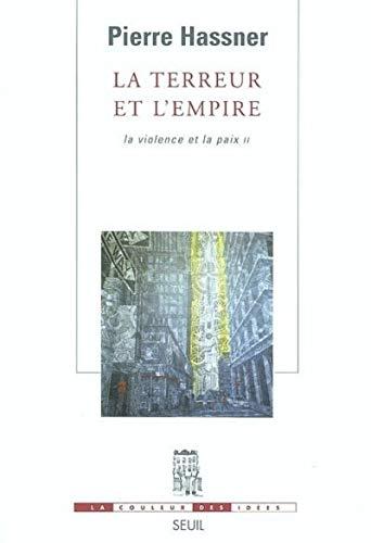"""""""la terreur et l'empire t.2 ; la violence et la paix """": Hassner, Pierre"""