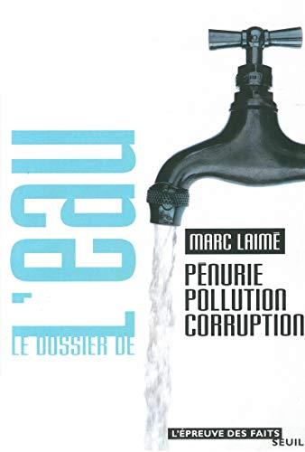 Dossier de l'eau (Le): Laim�, Marc