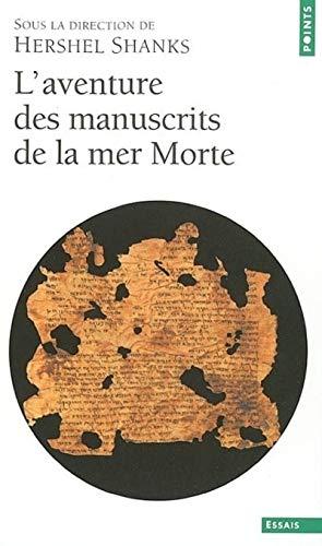 9782020549523: L'Aventure des manuscrits de la mer Morte