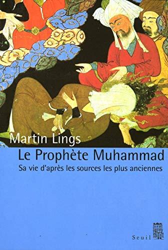 PROPHETE MUHAMMAD -LE-: LINGS MARTIN