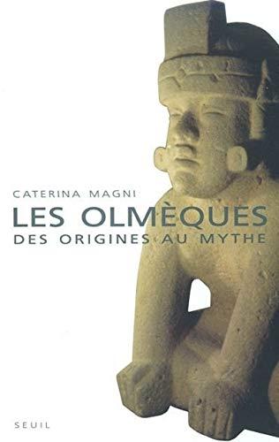 9782020549912: Les Olmèques : Des origines au mythe