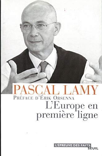 Europe en première ligne (L'): Lamy, Pascal