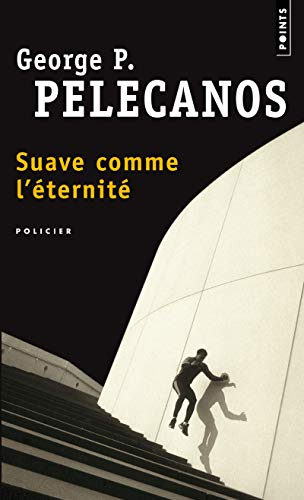 9782020550796: Suave Comme L''Ternit' (French Edition)