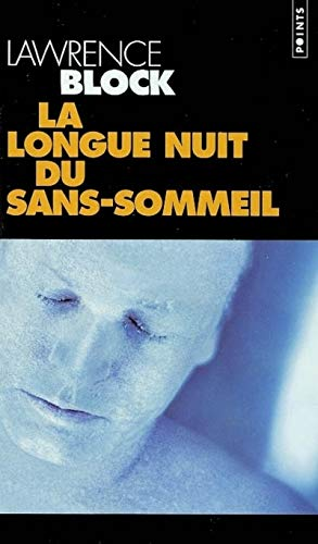 Longue Nuit Du Sans-Sommeil(la) (English and French Edition) (2020551365) by Lawrence Block
