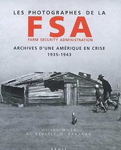 9782020554107: Les Photographes de la Farm Security Administration (1935-1943). Archives d'une Amérique en crise