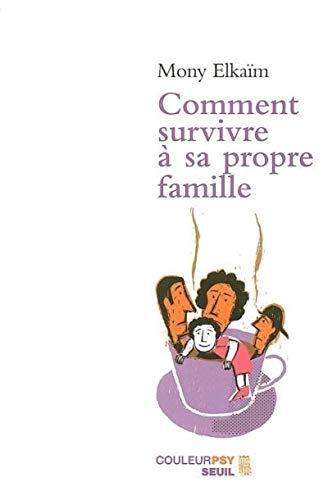 9782020555289: Comment survivre � sa propre famille