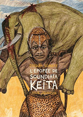 Epopée de Soundiata Keïta (L'): Dialiba, Konaté
