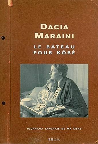 Bateau pour Kôbé (Le): Maraini, Dacia