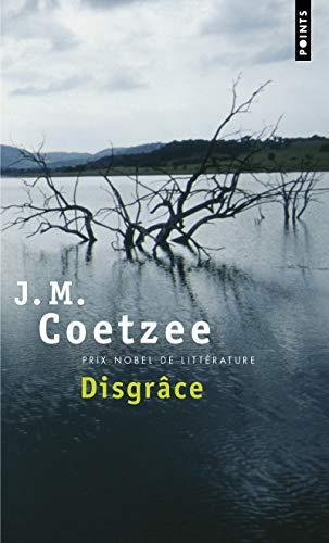 Disgrâce: Coetzee, John Michael
