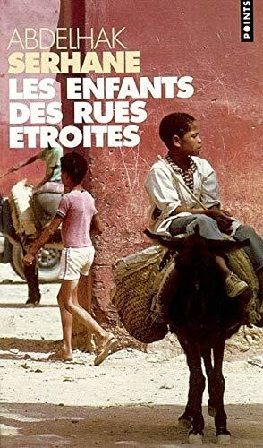 Enfants des rues étroites: Serhane, Abdelhak