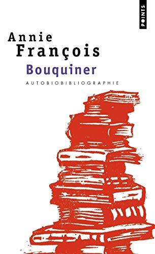 9782020564779: Bouquiner. Autobiobibliographie (English and French Edition)