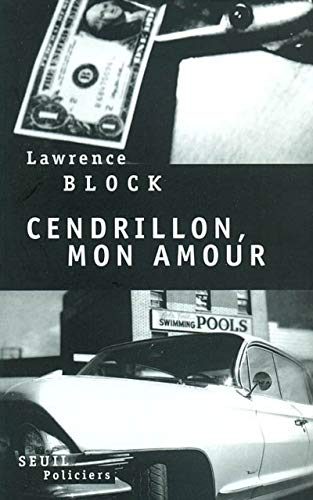 Cendrillon, mon amour: Block, Lawrence
