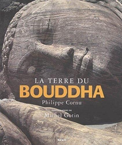 La Terre du Bouddha.: Cornu,Philippe.