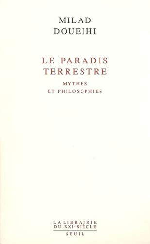 9782020570336: Le Paradis terrestre (French Edition)