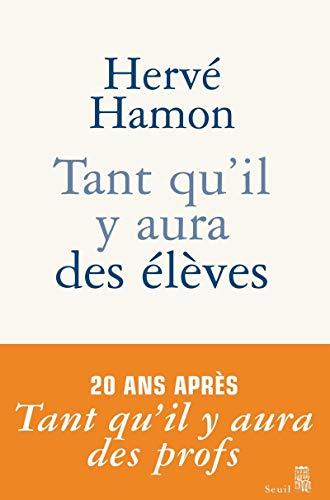 9782020570718: Tant qu'il y aura des élèves (French Edition)