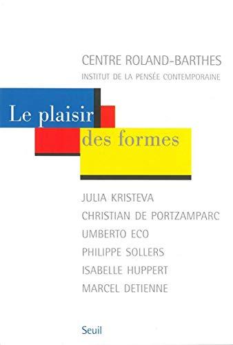 Plaisir des formes (Le): Collectif