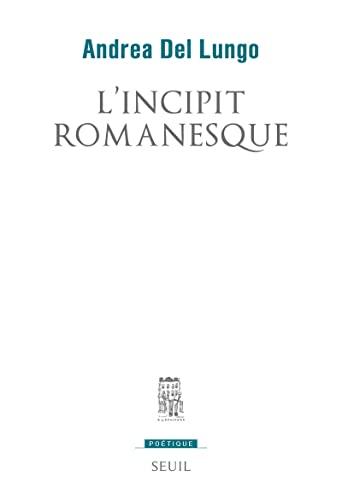 Incipit romanesque (L'): Del Lungo, Andrea