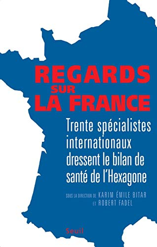 Regards sur la France: Bitar, Karim Emile