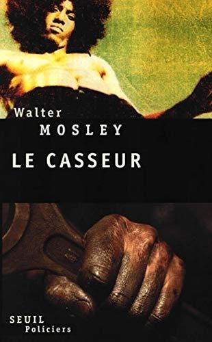 Casseur (Le): Mosley, Walter