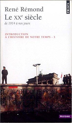 9782020574266: Le XXe siècle de 1914 à nos jours; Introduction à l'histoire de notre temps, tome 3