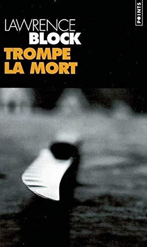 9782020579414: Trompe La Mort (English and French Edition)