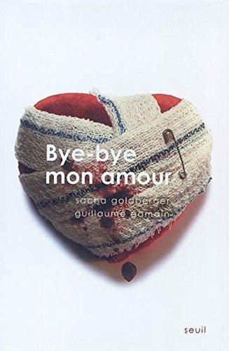 9782020580335: Bye Bye mon amour