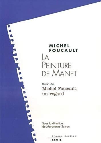 Peinture de Manet (La): Foucault, Michel