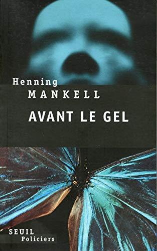 Avant le gel: Anna Gibson Henning Mankell