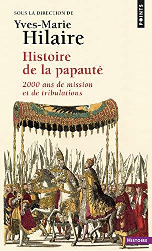 9782020590068: Histoire de la papauté : 2000 ans de missions et de tribulations (Points Histoire)