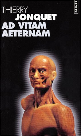 9782020590785: Ad vitam aeternam (Points Roman)