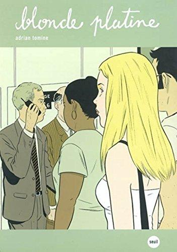 Blonde platine: Tomine, Adrian