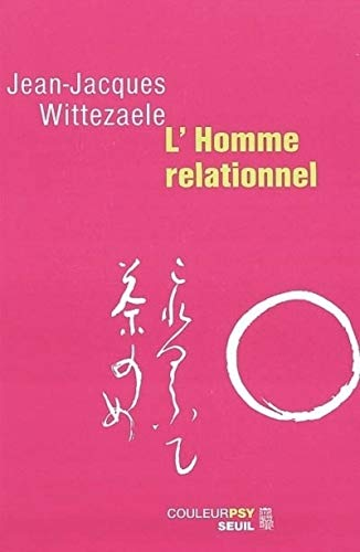 9782020596855: L'Homme relationnel (Couleurpsy)