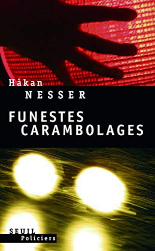 Funestes carambolages: Nesser, Hakan