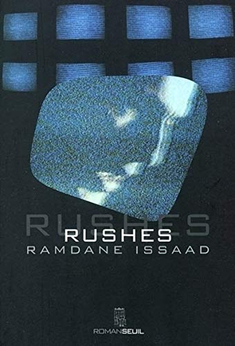 Rushes: Issaad, Ramdane