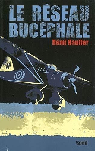 Réseau Bucéphale (Le): Kauffer, Rémi