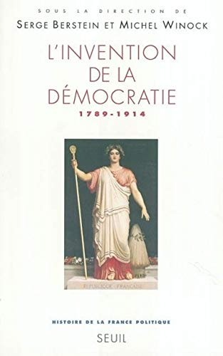 Invention de la democratie 1789.1914: Berstein