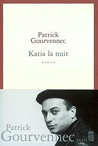 Katia la nuit: Gourvennec, Patrick