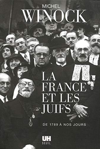 France et les Juifs (La): Winock, Michel