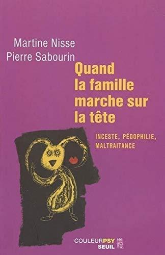 Quand la famille marche sur la tête (French Edition): Martine Nisse