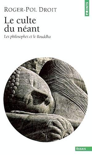 9782020611657: Culte du néant : Les philosophes et le Bouddha