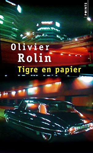Tigre en papier: Rolin, Olivier