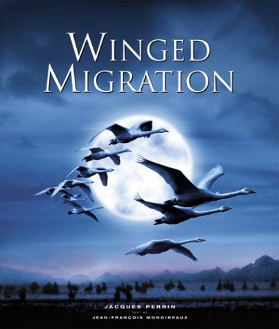 Winged Migration: Perrin, Jacques, Mongibeaux,