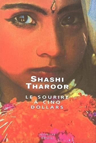 Sourire à cinq dollars (Le): Tharoor, Shashi
