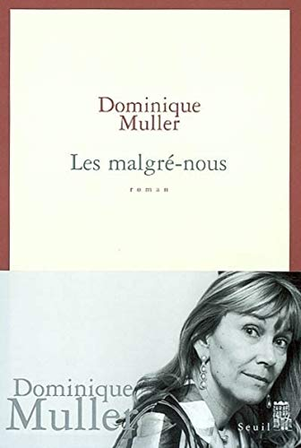 Malgré-nous (Les): Muller, Dominique