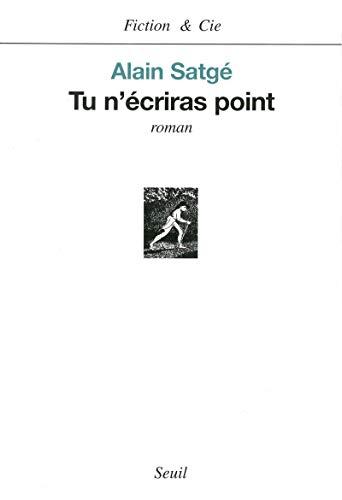 Tu n'écriras point: Satgé, Alain