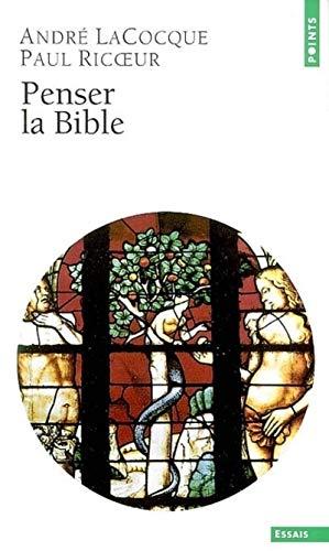 PENSER LA BIBLE: LACOQUE RICOEUR