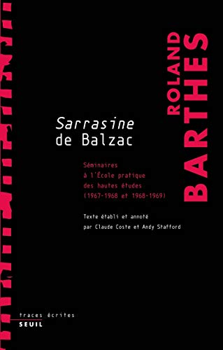 "Cours/Ehess, 3, Sur ""Sarrasine"" Balzac: Barthes Roland"
